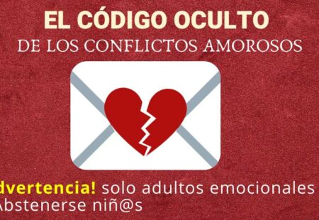 El código oculto de los conflictos amorosos